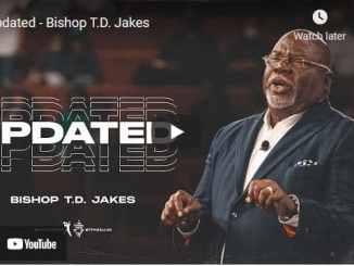 Bishop TD Jakes Sunday Sermon August 22 2021: Updated