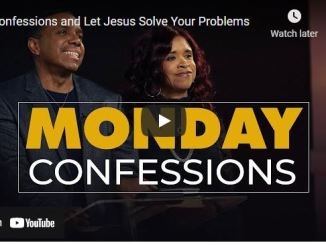 Creflo Dollar Messages: Confessions and Let Jesus Solve Your Problems