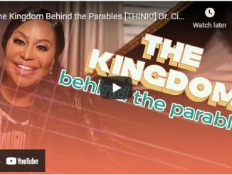 Dr. Cindy Trimm Message: The Kingdom Behind the Parables