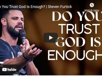 Pastor Steven Furtick Sermon: Do You Trust God Is Enough?