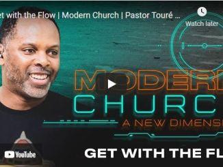 Pastor Touré Roberts Sermon: Get with the Flow
