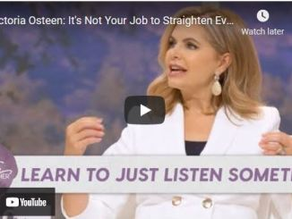 Victoria Osteen: It's Not Your Job to Straighten Everyone Out