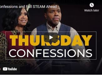 Creflo Dollar Thursday Confession: Confessions and Full STEAM Ahead