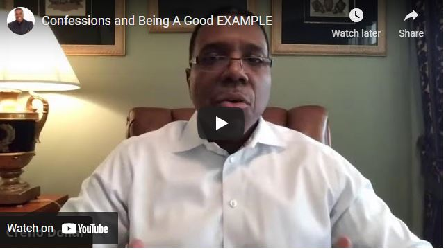 Pastor Creflo Dollar: Confessions and Being A Good EXAMPLE