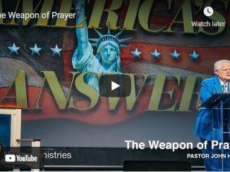 Pastor John Hagee Sermon September 5 2021: The Weapon of Prayer
