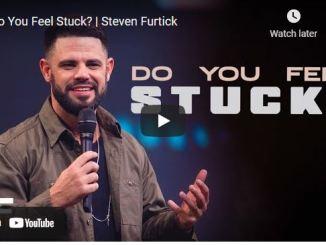 Pastor Steven Furtick Sermon September 21 2021: Do You Feel Stuck?