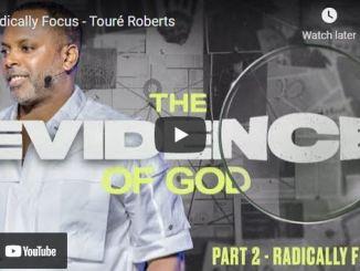 Pastor Touré Roberts Sermon: Radically Focus