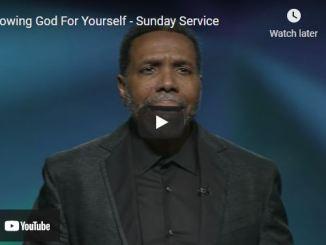 Pastor Creflo Dollar Sermon: Knowing God For Yourself