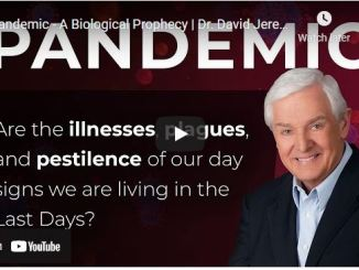 Pastor David Jeremiah: Pandemic - A Biological Prophecy