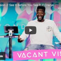 Pastor Michael Todd Sermon: Vacant Vision | See It Before You See It