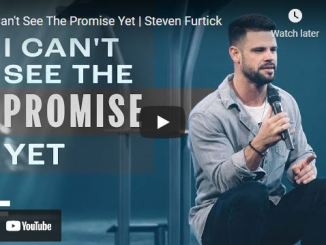 Pastor Steven Furtick Sermon: I Can't See The Promise Yet