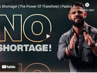 Pastor Steven Furtick Sermon: No Shortage! (The Power Of Therefore)