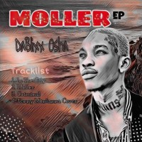 DOWNLOAD: Dablixx Osha – Moller EP (Full Album)