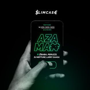 Slimcase Ft. 2Baba, Peruzzi, DJ Neptune & Larry Gaaga - Aza Man Mp3 Audio