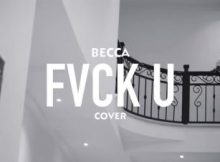 Becca - Fvck You (Kizz Daniel Cover) 3 Download