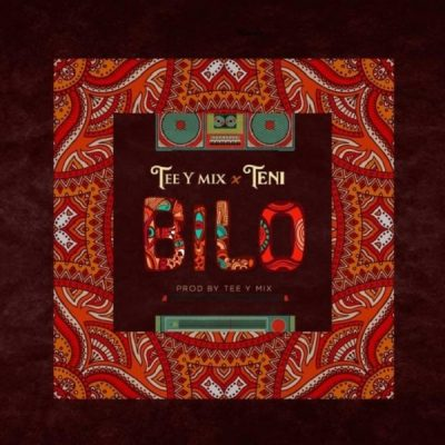 Tee Y Mix ft. Teni - Bilo Mp3 Audio Download
