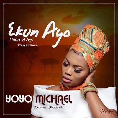 Yoyo Michael - Ekun Ayo mp3 Audio Download