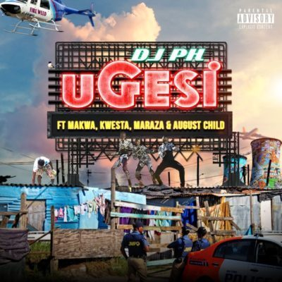DJ pH ft. Kwesta, Makwa, Maraza & August Child - Ugesi Mp3 Audio Download