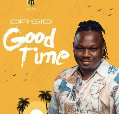 Dr Sid - Good Time Mp3 Audio Download