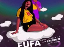 Gigi Lamayne ft. King Monada - Fufa 22 Download