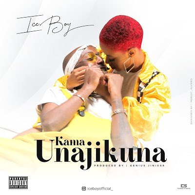 Ice Boy - Kama Unajikuna (Audio + Video) Mp3 Mp4 Download