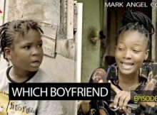VIDEO: Mark Angel Comedy - WHICH BOYFRIEND (Episode 211) 19 Download
