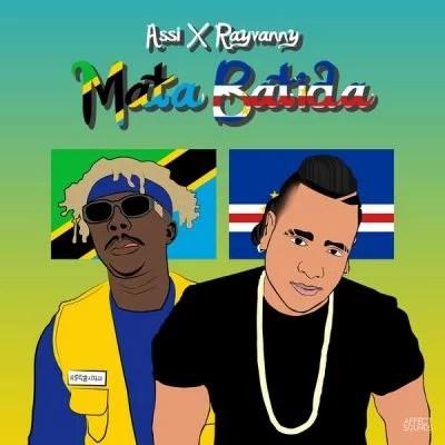 Assi ft. Rayvanny - Mata Batida (Audio + Video) Mp3 Mp4 Download