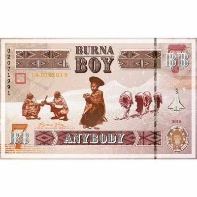 Burna Boy - Anybody by Mp3 Audio Download