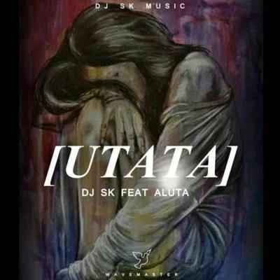 DJ SK ft. Aluta - uTata Mp3 Audio Download