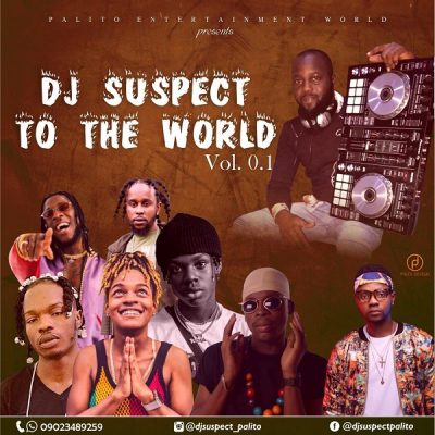 DJ Suspect - DJ Suspect To The World (Mixtape) Mp3 Zip Download