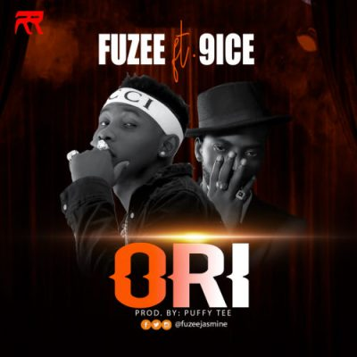 Fuzee Ft. 9ice - Ori (Prod. by Puffty Tee) Mp3 Audio Download