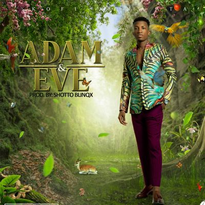 Kofi Kinaata - Adam And Eve mp3 Audio Download