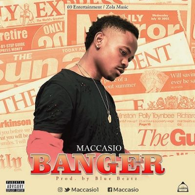 Maccasio - Banger (Prod. Blue Beatz) Mp3 audio Download