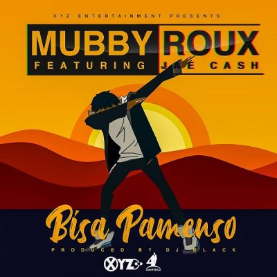 Mubby Roux ft. Jae Cash - Bisa Pamenso Mp3 audio Download