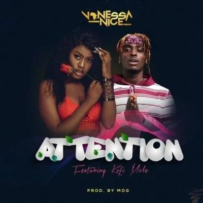 Vanessa Nice ft. Kofi Mole - Attention Mp3 Audio Download