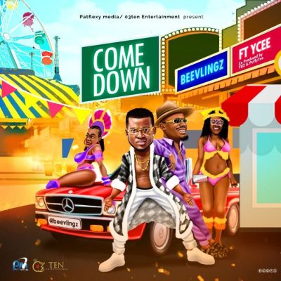 Beevlingz Ft. Ycee - Come Down Mp3 Audio Download