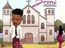 Broni - Wedding (Audio + Video) 7 Download