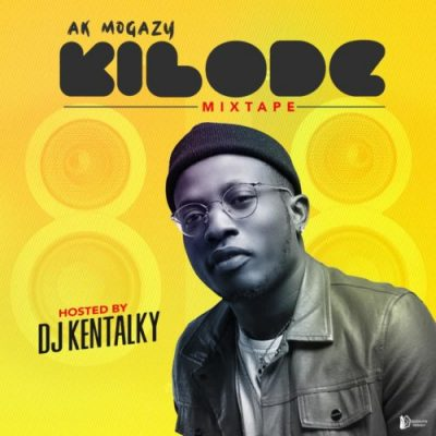 DJ Kentalky - Kilode (Mixtape) Mp3 Zip Fast free audio Download