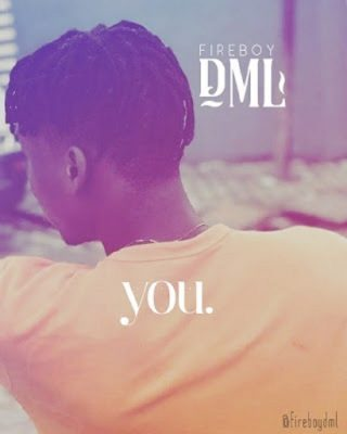 by Fireboy DML - YOU Mp3 Audio Download