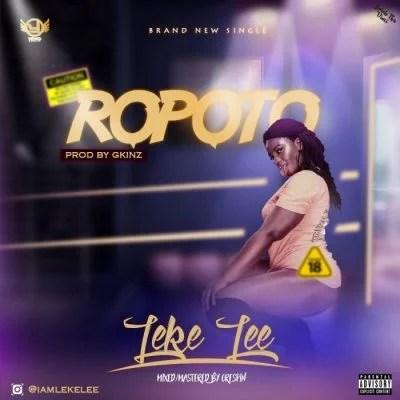 Leke Lee - Ropoto Mp3 Audio Download