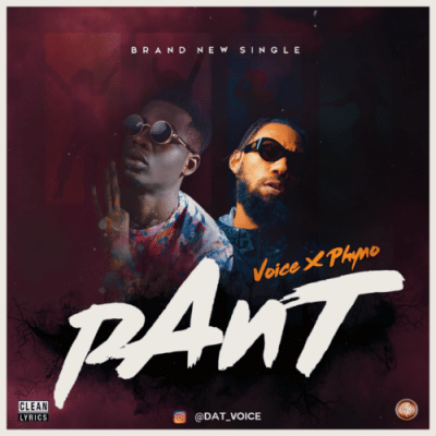 by Voice Ft. Phyno - Pant Mp3 Audio Download