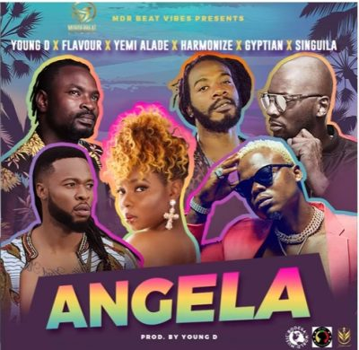 Young D - ANGELA Ft. Harmonize, Flavour, Yemi Alade, Gyptian & Singuila Mp3 Audio Download