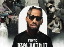 """Phyno set to Release """"Deal With It"""" New Album 38 Download"""