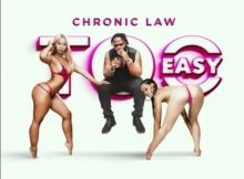 Chronic Law - Too Easy (Prod. by ShabDon Records) 9 Download