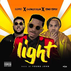 DJ Pee Ft. Chinko Ekun & Tino Tipsy - Light Mp3 Audio Download