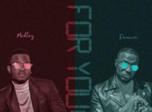 Medley Ft. Peruzzi - For You (Audio + Video) 10 Download