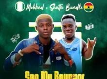 MohBad - See My Bounzer Ft. Shatta Bundle 14 Download