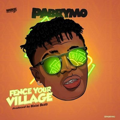 PaBrymo   Fence Your Village 2 - AUDIO MP3: PaBrymo – Fence Your Village