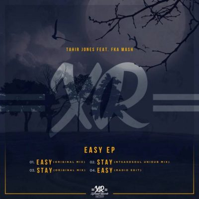 Tahir Jones & Fka Mash - Easy Mp3 Audio Download