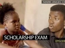VIDEO: Mark Angel Comedy - SCHOLARSHIP EXAM (Episode 222) 5 Download